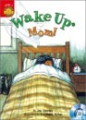 Sunshine Readers Level 1 : Wake Up Mum (Book & CD)