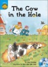 Sunshine Readers Level 3 : The Cow in the Hole (Book & CD)