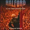 Halford - Live Insurrection (Original Remastered)