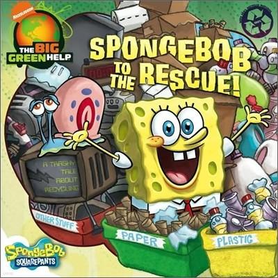 Spongebob Squarepants #24 : Spongebob to the Rescue!
