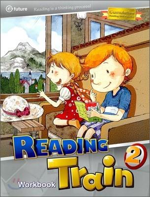 Reading Train 2 : Workbook