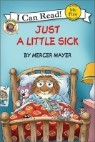 Little Critter : Just a Little Sick