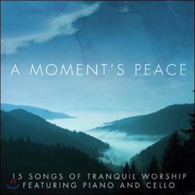 A Moment's Peace-Piano & Cello