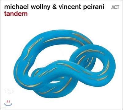 Michael Wollny & Vincent Peirani (미카엘 울니, 뱅상 빼라니) - Tandem (탠덤) [LP]