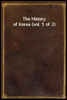 The History of Korea (vol. 1 of 2)