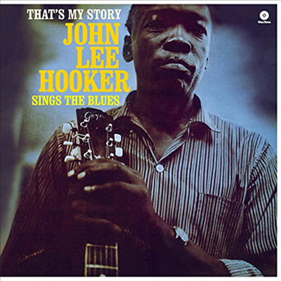 John Lee Hooker - That's My Story (Remastered)(Limited Edition)(Collector's Edition)(180g Audiophile Vinyl LP)(Free MP3 Download)