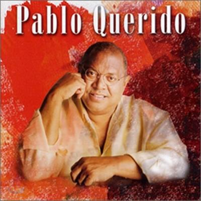 Pablo Milanes - Pablo Querido