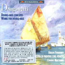 Orchestra di Padova e del Veneto 드라고네티: 더블베이스 협주곡, 사중주, 오중주 (Domenico Dragonetti: Works For Double-Bass)
