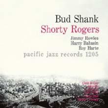 Bud Shank - Bud Shank-Shorty Rogers-Bill Perkins