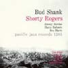 Bud Shank - Bud Shank-Shorty Rogers-Bill Perkins