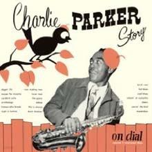Charlie Parker - Charlie Parker Story On Dial Vol.1