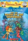 Geronimo Stilton Special Edition : Thea Stilton and the Ghost of the Shipwreck