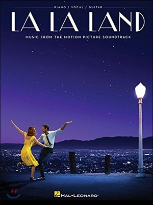 [예약판매] La La Land : Music from the Motion Picture Soundtrack (Piano / Vocal / Guitar) : 영화 라라랜드 악보집 (피아노/기타/보컬)