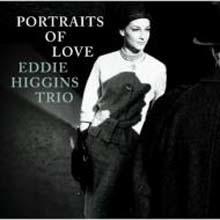 Eddie Higgins - Portrait Of Love