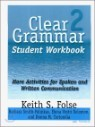 Clear Grammar 2 : Student Workbook
