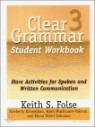 Clear Grammar 3 : Student Workbook