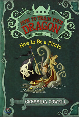 How to Train Your Dragon 2 : How to Be a Pirate