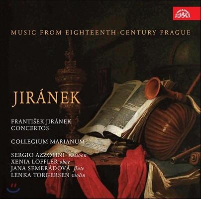 Collegium Marianum 프랑티셰크 이라네크: 협주곡 작품집 (Frantisek Jiranek: Concertos) 야나 제메라도바, 콜레기움 마리아눔