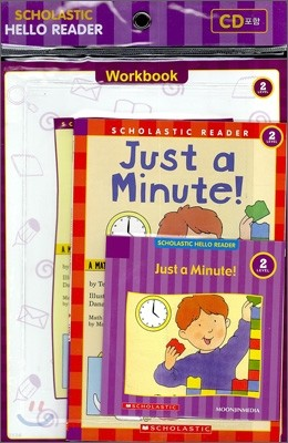 Scholastic Hello Reader Level 2-16 : Just a Minute! (Book+CD+Workbook Set)