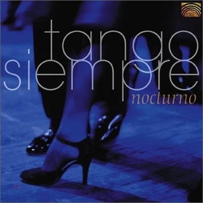 Tango Siempre - Nocturno