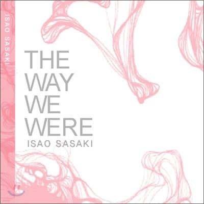 Isao Sasaki - The Way We Were