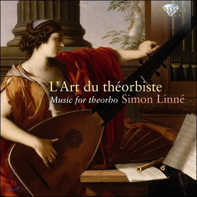 Simon Linne 사이몬 린네 - 테오르보를 위한 연주집: 바르톨로티 / 드 비세 / 르 무안느 (L'Art du Theorbiste, Music For Theorbo - Bartolotti / Le Moyne / De Visee)