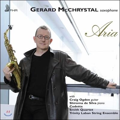 Gerard McChrystal 제라드 맥크리스탈 - 색소폰으로 연주하는 아리아 (Aria)