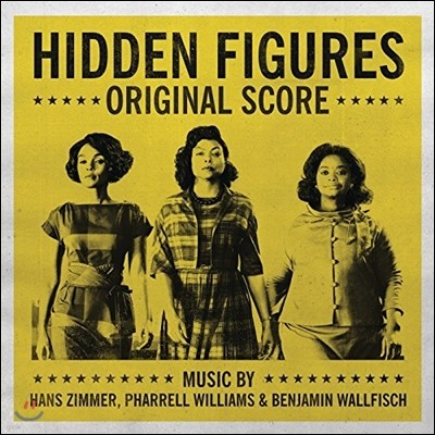 히든 피겨스 영화 오리지널 스코어 음반 (Hidden Figures Original Score - Music by Hans Zimmer, Pharrell Williams)