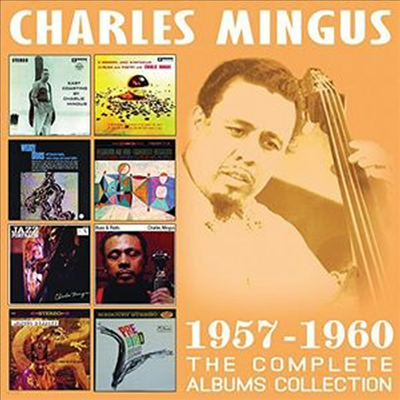Charles Mingus - Complete 8 Albums Collection 1957-1960 (Remastered)(4CD Set)