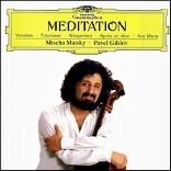 Mischa Maisky  - Meditation)