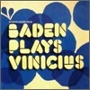 Baden Powell - Plays Vinicius De Moraes