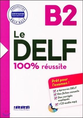 Le Delf B2 100% Reussite (+CD MP3)