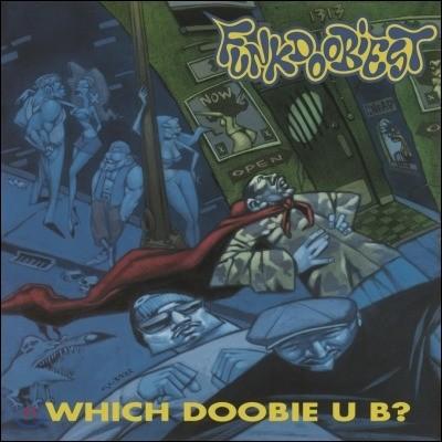 Funkdoobiest (펑크두비스트) - Which Doobie U B? [LP]