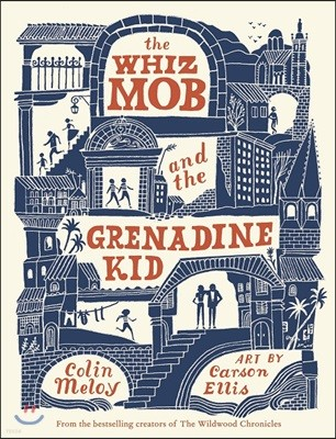 The Whiz Mob and the Grenadine Kid