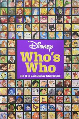 Disney Who's Who : 디즈니 캐릭터 백과 : 디즈니 캐릭터의 모든 것