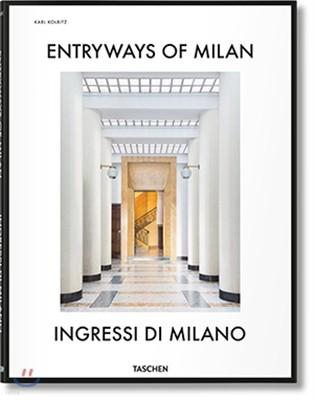 Entryways of Milan / Ingressi Di Milano