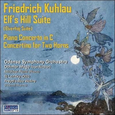 Othmar Maga 프리드리히 쿨라우: 엘프의 언덕 모음집, 피아노 협주곡 C장조, 두 대의 호른 콘체르티노 (Friedrich Kuhlau: Elf's Hill Suite, Piano Concerto in C, Concertino for Two Horns)