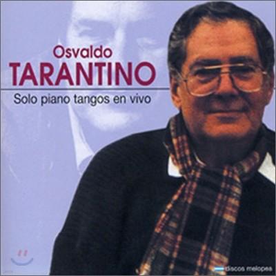 Osvaldo Tarantino - Solo Piano Tangos En Vivo