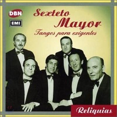 Sexteto Mayor - Tangos Para Exigentes