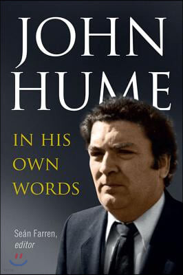 John Hume in His Own Words