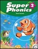 Super Phonics 2 : Student Book with hybrid CD