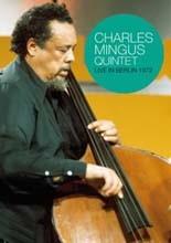 Charles Mingus - Live In Berlin 1972