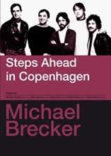 Michael Brecker - Steps Ahead In Copenhagen