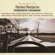 Romantic Jazz I Love: Harlem Nocturne