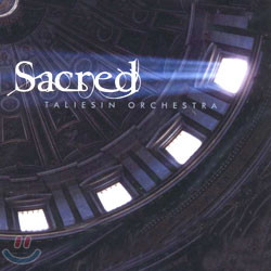 Taliesin Orchestra - Sacred