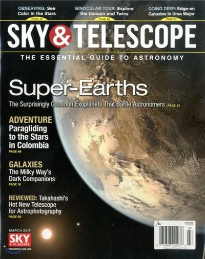 Sky & Telescope (월간) : 2017년 03월
