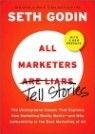 All Marketers Are Liars - Tell Stories (With a New Preface)