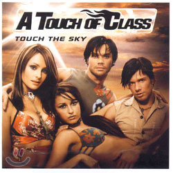 A Touch Of Class - Touch The Sky