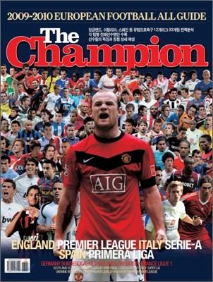 The Champion 더 챔피언 2009~2010