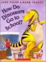 How Do Dinosaurs Go to School? (Book & CD)